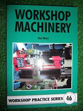 #46 Workshop Machinery Home Workshop PRACTICE SERIES MANUAL lathe mill cnc model