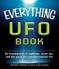 The Everything UFO Book: An Investigation of Sightings, Cover-Ups, and the Quest for Extraterrestrial Life by William J. Birnes (Paperback, 2012)