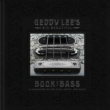 Geddy Lee's Big Beautiful Book of Bass by Geddy Lee (2018, Hardcover)