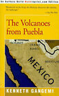 The Volcanoes from Puebla by Kenneth Gangemi (Paperback / softback, 2001)