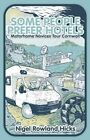 Some People Prefer Hotels: Motorhome Novices Tour Cornwall by Nigel Rowland Hicks (Paperback, 2014)