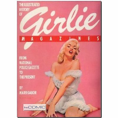 The Illustrated History of Girlie Magazines Mark Gabor PIN UP EROTIC 50er LP
