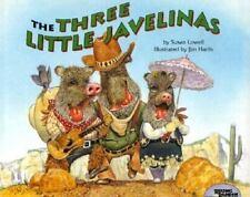 Three Little Javelinas: The Three Little Javelinas by Susan Lowell (1992, Hardcover)
