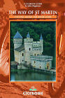 Cycling the River Loire: The Way of St. Martin by John Higginson (Paperback, 2003)
