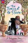 The Taming of the Shrew: Shakespeare Stories for Children by Andrew Matthews, William Shakespeare (Paperback, 2010)
