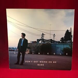 LLOYD-COLE-Don-039-t-Get-Weird-On-Me-Babe-1991-Portugal-Vinyl-LP-INNER-EXCELLENT