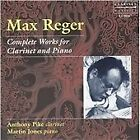Max Reger - : Complete Works for Clarinet and Piano (2004)