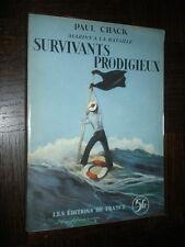 SURVIVANTS PRODIGIEUX - Paul Chack 1938