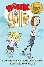 Bink and Gollie: Bink and Gollie by Alison Mcghee and Kate DiCamillo (2012, Paperback)