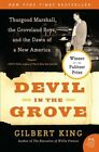 Devil in the Grove: Thurgood Marshall, the Groveland Boys, and the Dawn of a New America by Gilbert King (Paperback / softback, 2013)