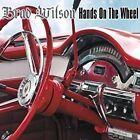 Hands on The Wheel Brad Wilson 5413992503537