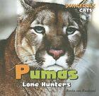 Pumas: Lone Hunters by Amelie Von Zumbusch (Hardback, 2007)