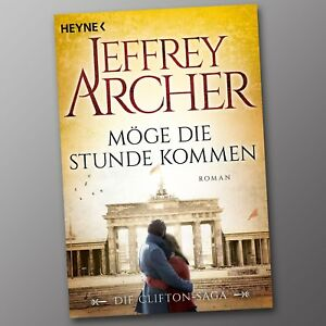 Jeffrey-Archer-Moege-die-Stunde-kommen-Die-Clifton-Saga-6