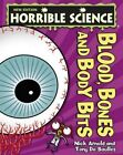 Blood, Bones and Body Bits by Nick Arnold (Paperback, 2014)
