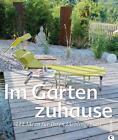 Im Garten zuhause von Manuela Krämer (2014, Gebundene Ausgabe)