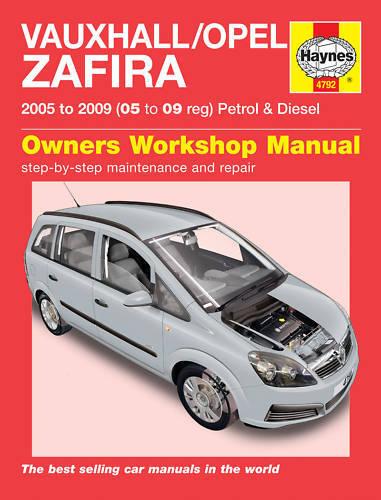 Haynes Manual 4792 Vauxhall Zafira 1.6i 1.8i 2.2i Club Design Life 2005-2009