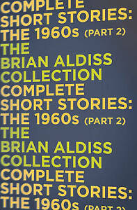 The-Complete-Short-Stories-The-1960s-Part-2-The-Brian-Aldiss-Collection-Al