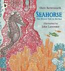 Seahorse: The Shyest Fish in the Sea by Christine Butterworth (Paperback, 2015)