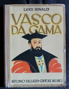 VASCO DA GAMA. Luigi Rinaldi. Antonio Vallardi.