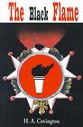 The Black Flame by H A Covington (Paperback / softback, 2001)