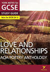 AQA Poetry Anthology - Love and Relationships: York Notes for GCSE (9-1) by Pearson Education Limited (Paperback, 2016)