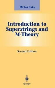 Graduate-Texts-In-Physics-Introduction-to-Superstrings-and-M-Theory-Michio-Kaku
