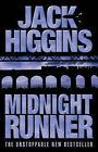 Midnight Runner by Jack Higgins (Hardback, 2002)