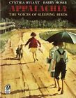 Appalachia: The Voices of Sleeping Birds by Cynthia Rylant (Paperback, 1998)