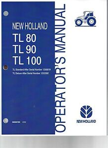new holland tl80 tl90 tl100 operator s manual above serial number rh ebay com New Holland Manuals S185 New Holland Mower Manual