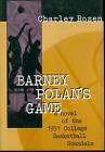 Barney Polan's Game by Charley Rosen (Hardback, 1997)