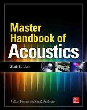 Master Handbook of Acoustics, Sixth Edition by Ken C. Pohlmann and F. Alton Everest (2014, Paperback)