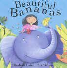 Beautiful Bananas by Elizabeth Laird (Paperback, 2004)