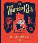 Warren the XIIIth: The All Seeing Eye by Wilhelm Staehle, Tania del Rio (Hardback, 2015)