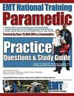 EMT National Training Paramedic Practice Questions & Study Guide by MR Arthur S Reasor, MR Ryan L Asher, MR Travis W Holycross (Paperback / softback, 2013)