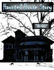 The Haunted House Story by Alma Baxter (Paperback / softback, 2015)