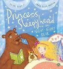 Princess Sleepyhead and the Night-Night Bear by Peter Bently (Paperback, 2015)