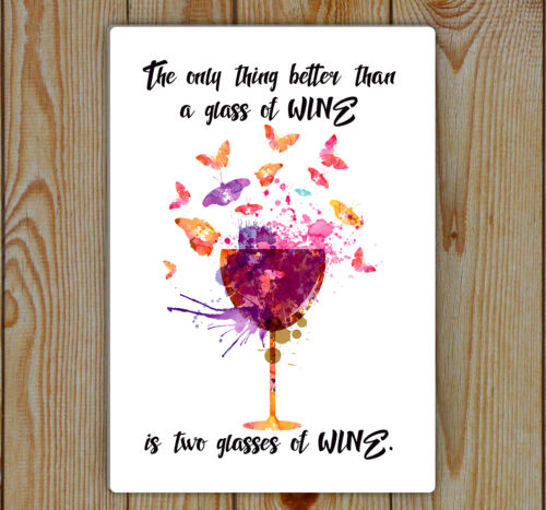 Wine Watercolor Print And Butterfly two wine Metal Tin PlaqueWine Quote
