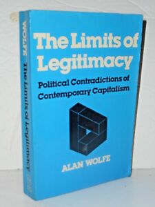 Limits-of-Legitimacy-by-Alan-Wolfe-Contradictions-of-Contemporary-Capitalism
