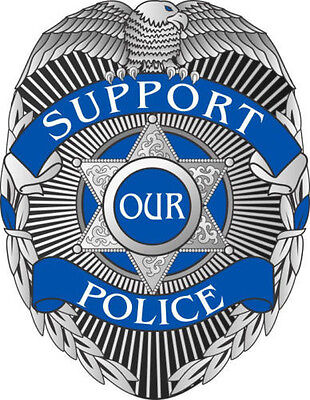 Support Our Police Blue Line Badge Window Decal - Various Sizes
