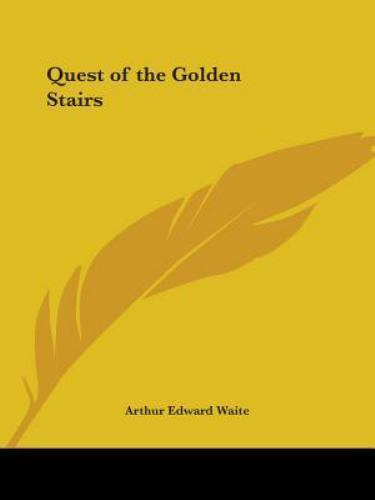 Quest of the Golden Stairs, 1927, Paperback by Waite, Arthur Edward, Brand Ne...