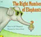 The Right Number of Elephants by Jeff Sheppard (Paperback / softback)