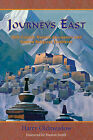 Journeys East: 20th Century Western Encounters with Eastern Religious Traditions by Harry Oldmeadow (Paperback, 2004)