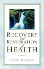 Recovery and Restoration of Health by O'Neil Mahabeer (Paperback / softback, 2004)