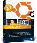 Praxisbuch Ubuntu Server 14.04 LTS von Daniel van Soest und Charly Kühnast (2014, Gebundene Ausgabe)