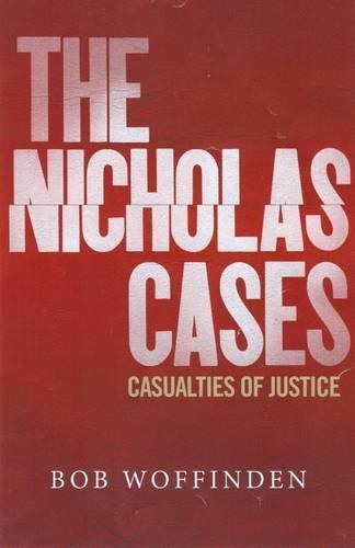 The Nicholas Étuis : Casualties De Justice Par Woffinden Bob Neuf Livre,Libre &