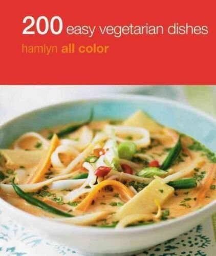 1 of 1 - 200 Easy Vegetarian Dishes: Hamlyn All Color Cookbook (Hamlyn All Colour Cookery