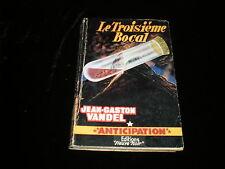 FNA Fusée 77 Jean-Gaston Vandel : Le troisième bocal B/TBE