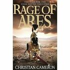 The Rage of Ares by Christian Cameron (Hardback, 2016)