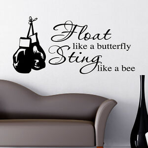 Float Like A Butterfly Sting Like A Bee Wall Sticker Boxing Quote
