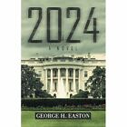 2024 by George H Easton (Paperback / softback, 2014)